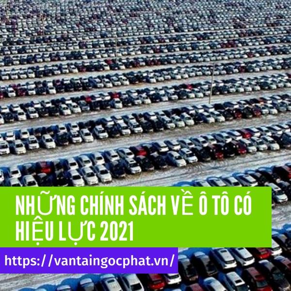 Những chính sách mới về ô tô có hiệu lực từ 2021